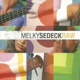 Melky Sedeck - Raw CD