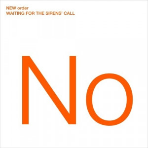 New Order - Waiting For The Sirens' Call CD - CD - Album