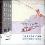 Orange Can - Mornin' Son CD