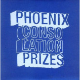 Phoenix - Consolation Prizes CD