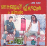Sergent Garcia & Bionik - Long Time PROMO CDS