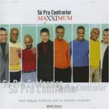 So Pra Contrariar - Maxximum CD