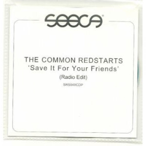 The common redstarts - Save it for your friends ACETATE CD - CD - CDr