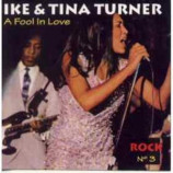 Tina Turner - A Fool In Love - Rock N 3 - Ike & Tina Turner CD