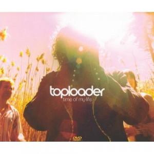 Toploader - Time Of My Life DVD - CD - Digi CD + DVD