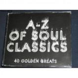 Various Artists - A - Z Of Soul Classics 2CD