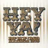 Various Artists - Hey ya! Maximum Hits R&B/Hip Hop 2CD