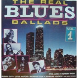 Various Artists - The Real Blues Ballads - Vol 1 CD