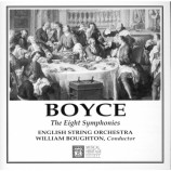 Boyce*, William Boughton, English String Orchestra - The Eight Symphonies