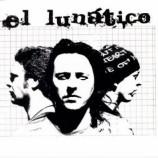 EL LUNATICO - EL LUNATICO