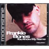 Frankie Bones  -  You Know My Name
