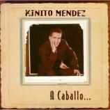 Kinito Mendez  -  A Caballo