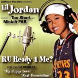 Lil Jordan  -  R U Ready 4 Me?