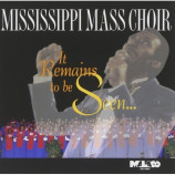 Mississippi Mass Choir ‎ -  It Remains To Be Seen