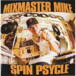 Mixmaster Mike* ‎ -  Spin Psycle