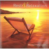 Montgomery Smith ‎ -  Rest & Relaxation