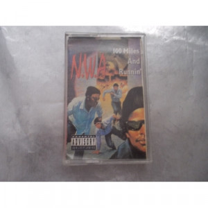 N.W.A. - 100 MILES AND RUNNIN' - Tape - Cassete