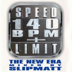 Slipmatt  -  Speed Limit 140 BPM+: The New Era - CD - Compilation