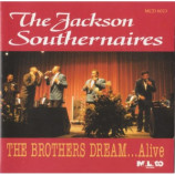 The Jackson Southernairers  - The Brothers Dream ...Alive