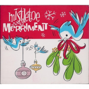 Various  -  Mistletoe And Merriment - CD - Compilation