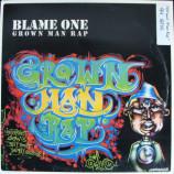 Blame One - Grown Man Rap