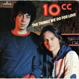 10cc ‎ - The Things We Do For Love