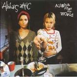 Alisha's Attic  - Alisha Rules The World