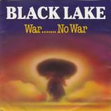 Black Lake  - War....... No War