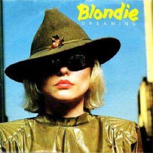 """Blondie  - Dreaming - Vinyl - 7"""""""