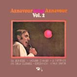 Charles Aznavour  - Aznavour Sings Aznavour Vol. 2