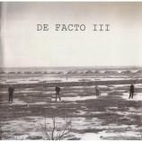 De Facto - III