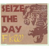 FKW - Seize The Day