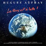 Hugues Aufray - La Terre Est Si Belle !
