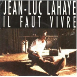 Jean-Luc Lahaye - Il Faut Vivre
