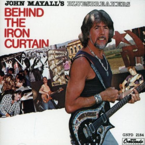 John Mayall's Bluesbreakers - Behind The Iron Curtain  - Vinyl - LP