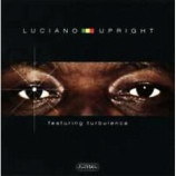 Luciano Featuring Turbulence - Upright