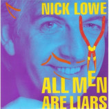 Nick Lowe  - All Men Are Liars