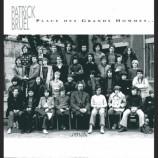 Patrick Bruel - Place Des Grands Hommes...
