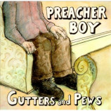 Preacher Boy - Gutters And Pews