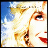 Sam Brown ‎ - With A Little Love