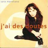 Sara Mandiano  - J'ai Des Doutes
