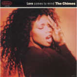 The Chimes  - Love Comes To Mind