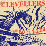 The Levellers ‎  - One Way Of Life - Best Of The Levellers