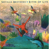The Neville Brothers - River Of Life