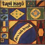 Tupi Nago - Abra Cada Brasil