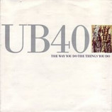 UB40 ‎ - The Way You Do The Things You Do