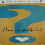 Various - Soul Jewels Volume 3 - How Are You Fixed For Love