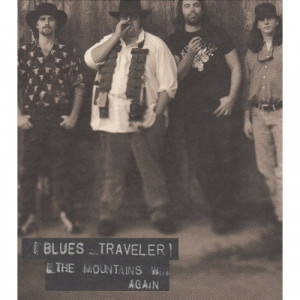 Blues Traveler - The Mountains Win Again - CD - Single
