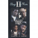 Boyz II Men - Then II Now