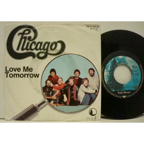 """Chicago - Love Me Tomorrow  - Vinyl - 7"""""""